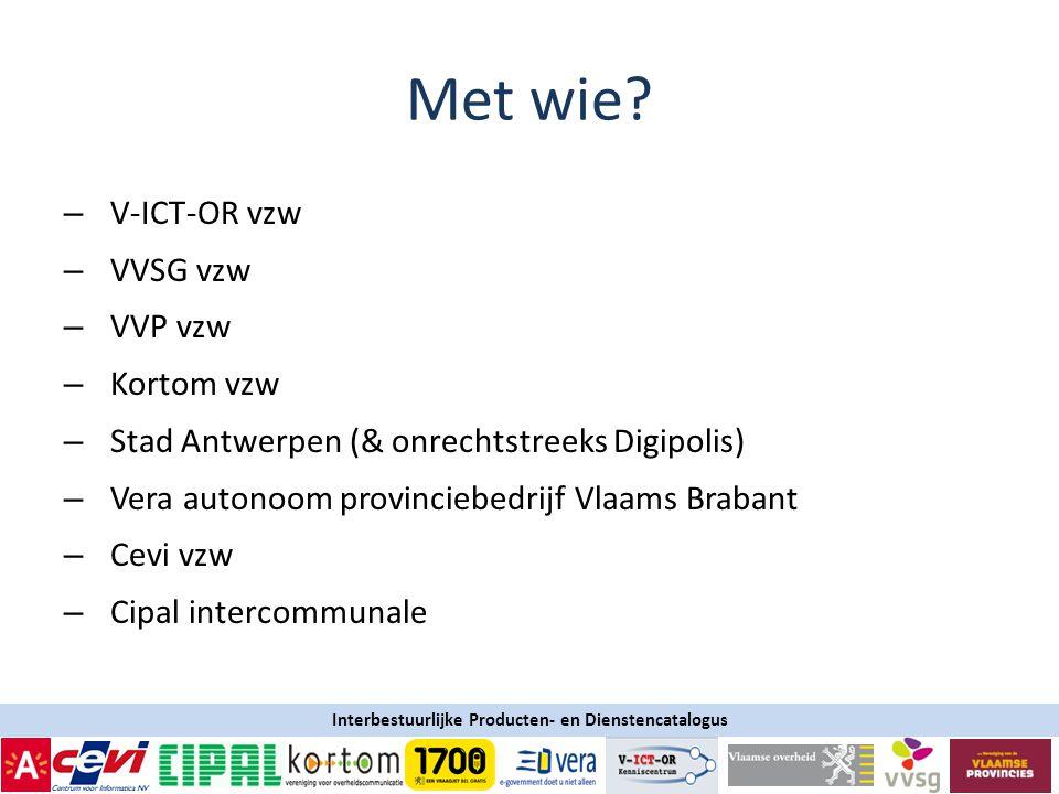 Interbestuurlijke Producten- en Dienstencatalogus Met wie.