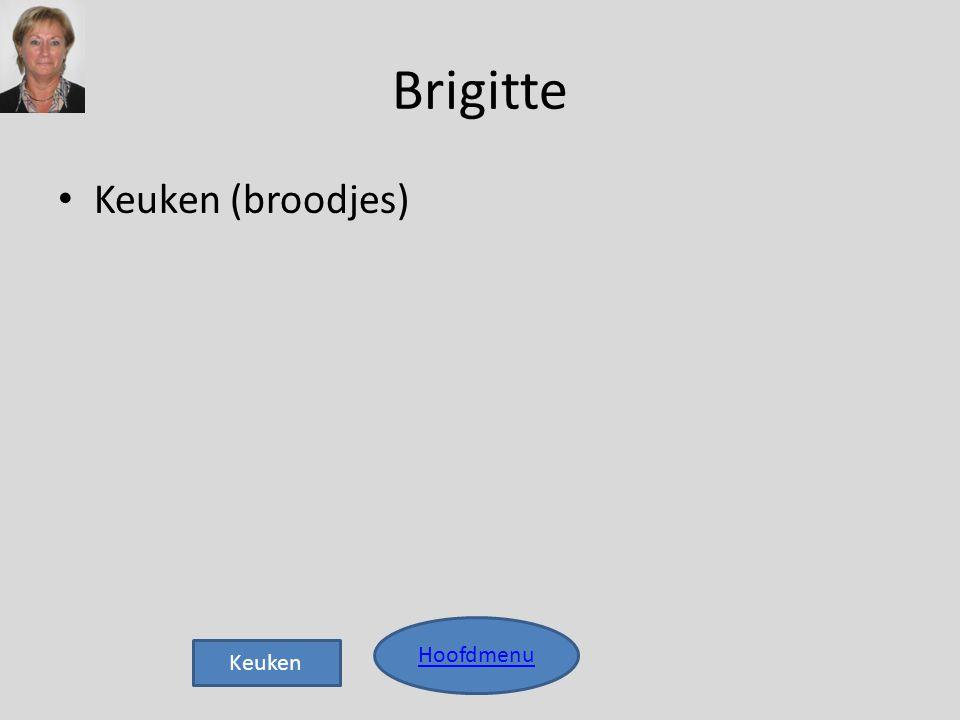 Brigitte • Keuken (broodjes) Hoofdmenu Keuken