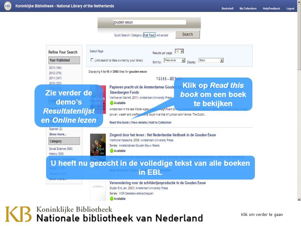 U heeft nu gezocht in de volledige tekst van alle boeken in EBL Klik om verder te gaan Zie verder de demo's Resultatenlijst en Online lezen Klik op Re