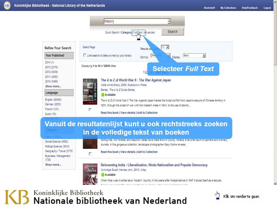 Vanuit de resultatenlijst kunt u ook rechtstreeks zoeken in de volledige tekst van boeken Selecteer Full Text
