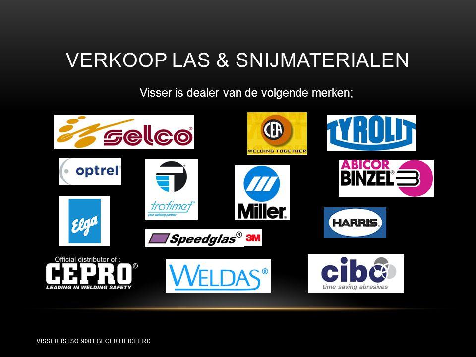 VERKOOP LAS & SNIJMATERIALEN Visser is dealer van de volgende merken; VISSER IS ISO 9001 GECERTIFICEERD