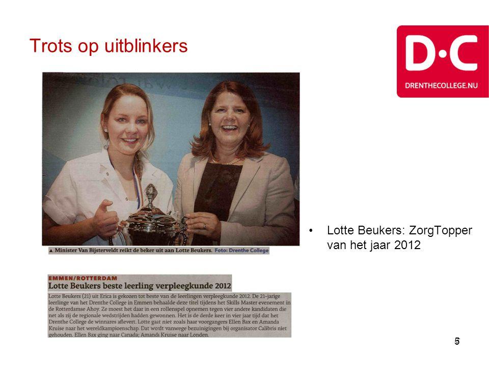 5 Trots op uitblinkers 5 •Lotte Beukers: ZorgTopper van het jaar 2012