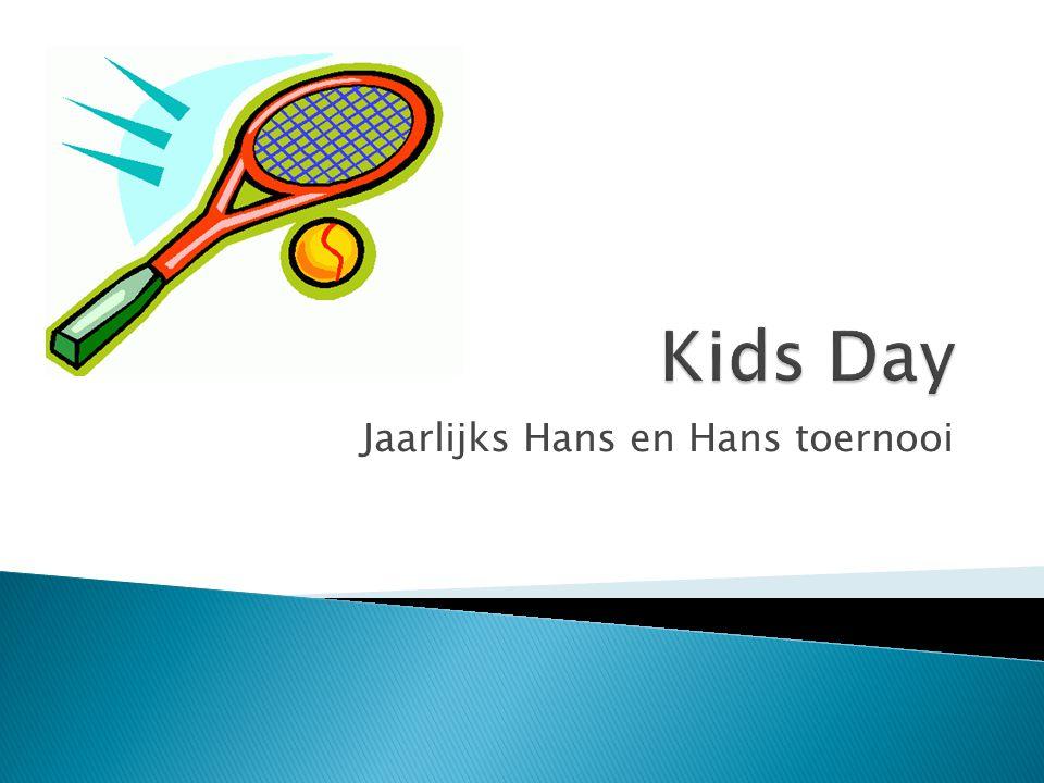 Jaarlijks Hans en Hans toernooi