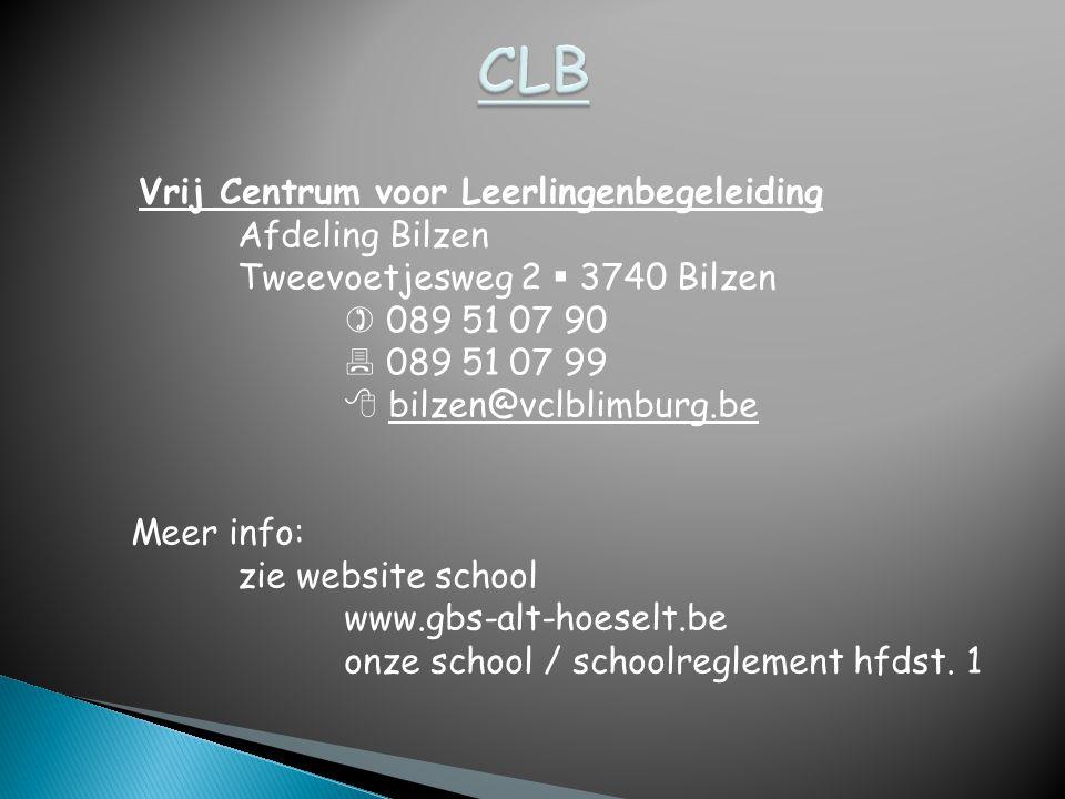 Vrij Centrum voor Leerlingenbegeleiding Afdeling Bilzen Tweevoetjesweg 2  3740 Bilzen  089 51 07 90  089 51 07 99  bilzen@vclblimburg.be Meer info