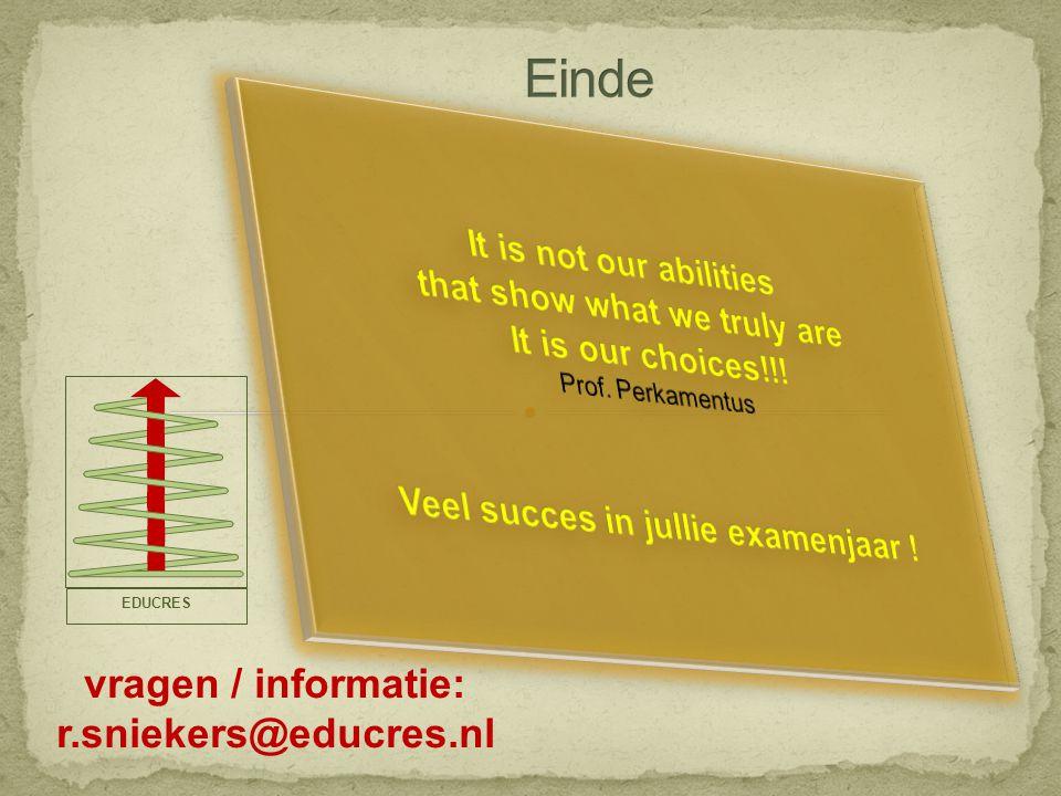 vragen / informatie: r.sniekers@educres.nl EDUCRES