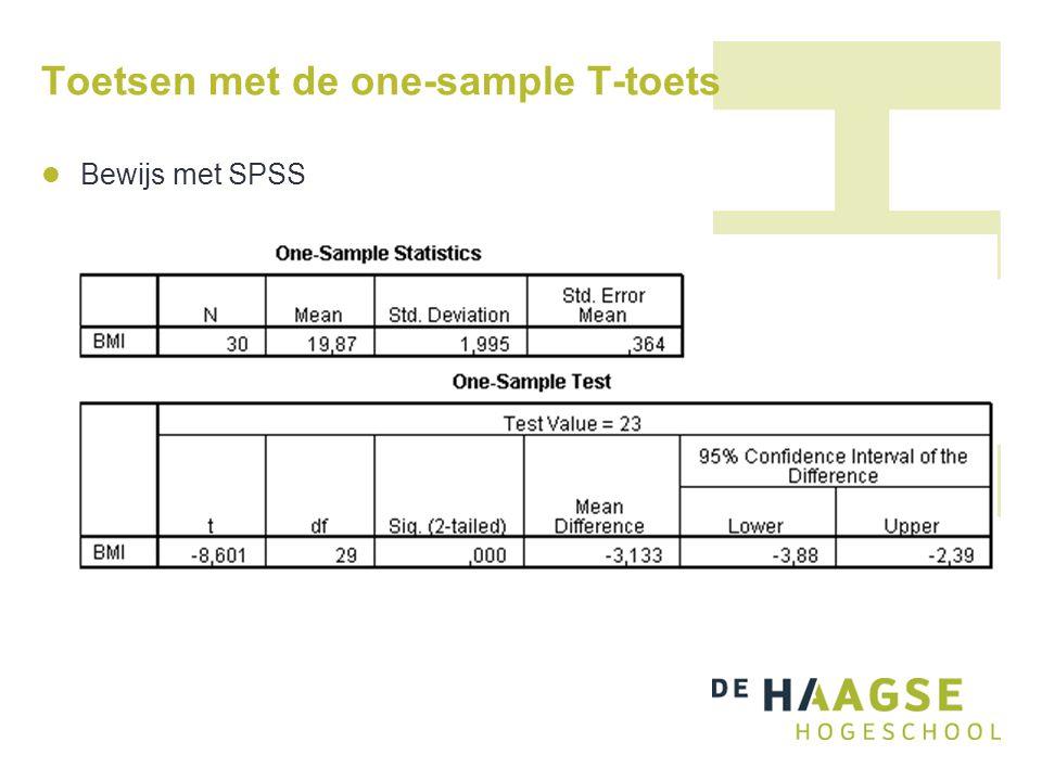 Toetsen met de one-sample T-toets  Bewijs met SPSS