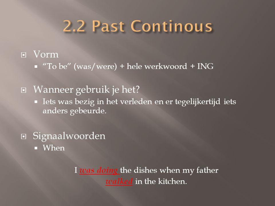 SIMPLE  Vorm:  Werkwoord + ed  Onregelmatige vorm  Wanneer gebruik je het.