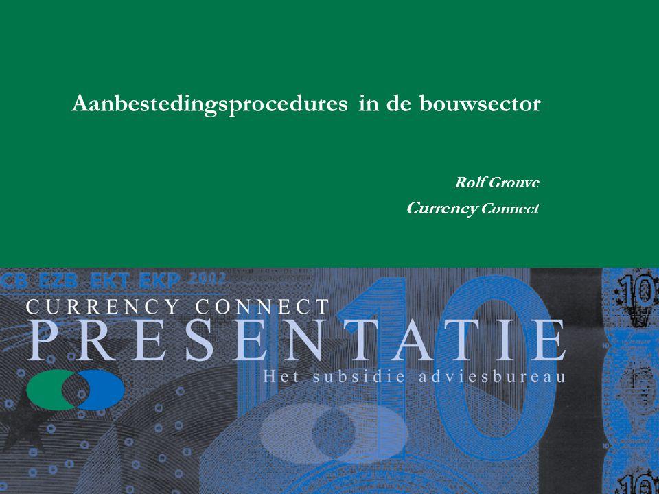Aanbestedingsprocedures in de bouwsector Rolf Grouve Currency Connect