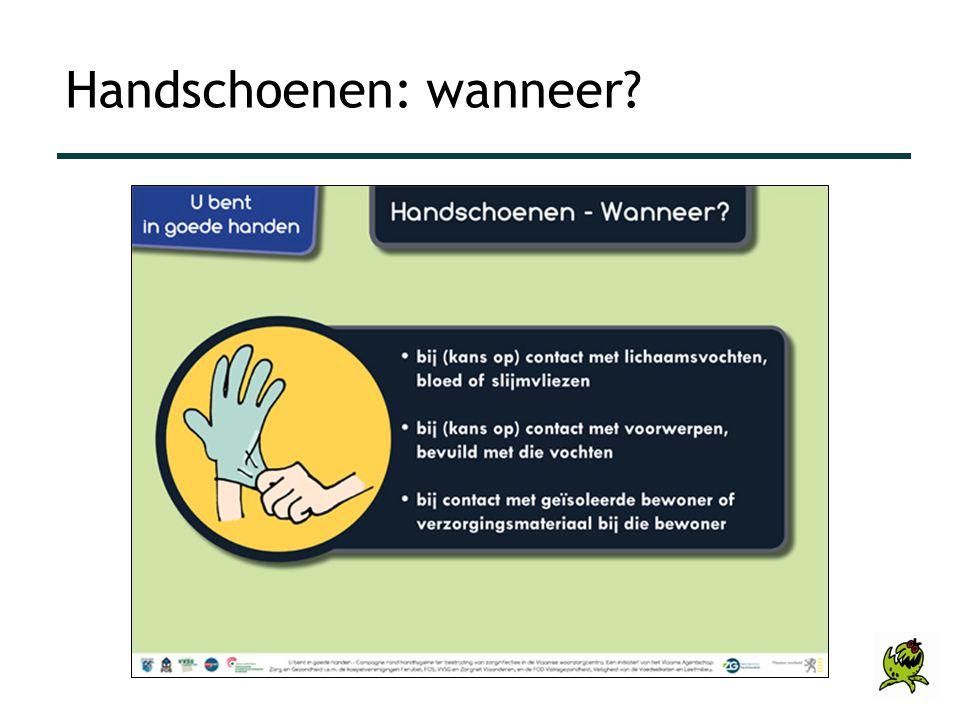 Handschoenen: wanneer?