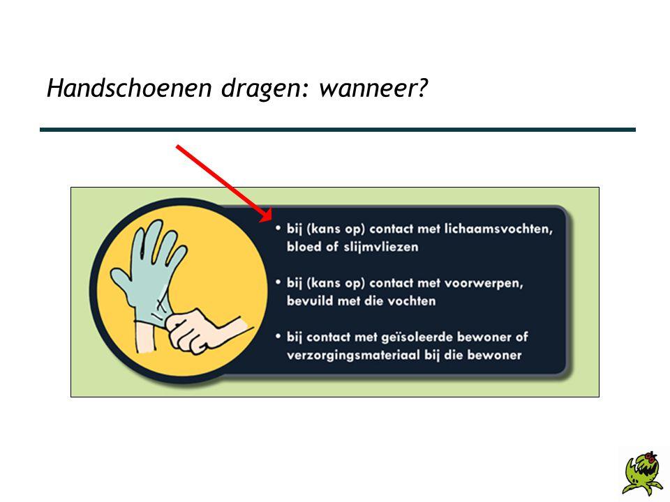 Handschoenen dragen: wanneer?