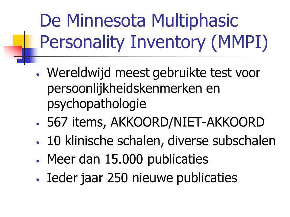 De Minnesota Multiphasic Personality Inventory (MMPI) • Wereldwijd meest gebruikte test voor persoonlijkheidskenmerken en psychopathologie • 567 items