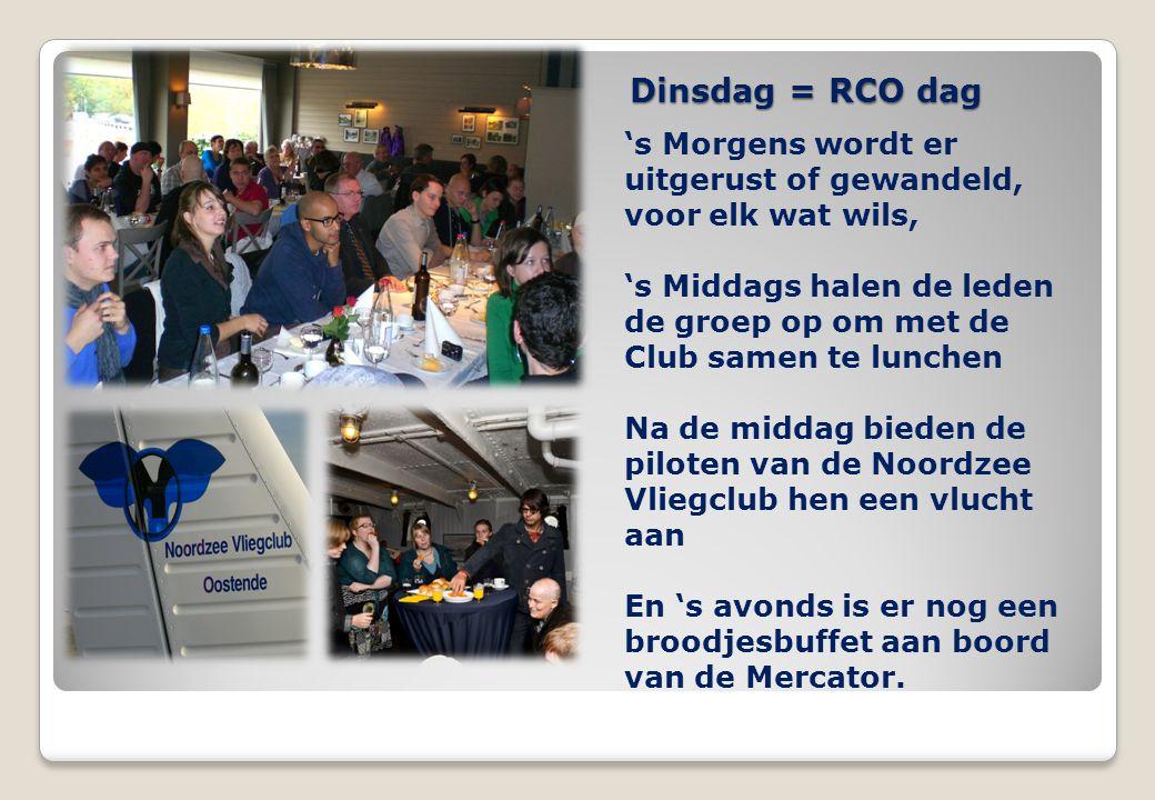 Dinsdag = RCO dag 's Morgens wordt er uitgerust of gewandeld, voor elk wat wils, 's Middags halen de leden de groep op om met de Club samen te lunchen