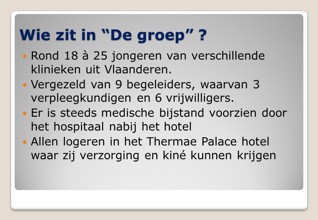 """Wie zit in """"De groep"""" ?  Rond 18 à 25 jongeren van verschillende klinieken uit Vlaanderen.  Vergezeld van 9 begeleiders, waarvan 3 verpleegkundigen"""