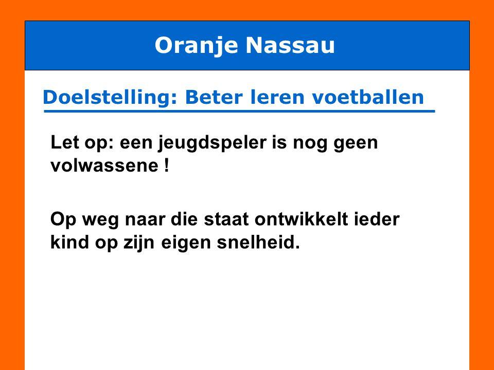 Jeugdvoetballeerproces Oranje Nassau Wat leert een jeugdspeler wanneer .