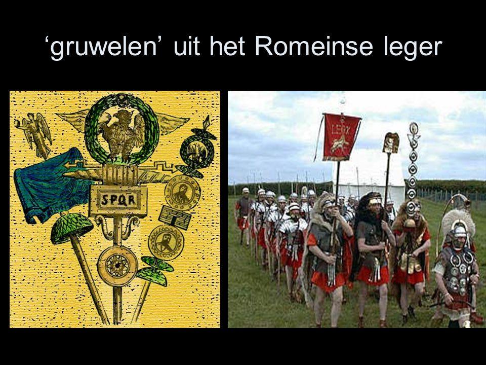 'gruwelen' uit het Romeinse leger