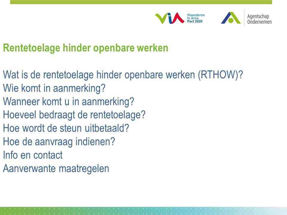 Rentetoelage hinder openbare werken Wat is de rentetoelage hinder openbare werken (RTHOW).
