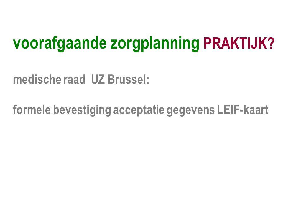 medische raad UZ Brussel: formele bevestiging acceptatie gegevens LEIF-kaart