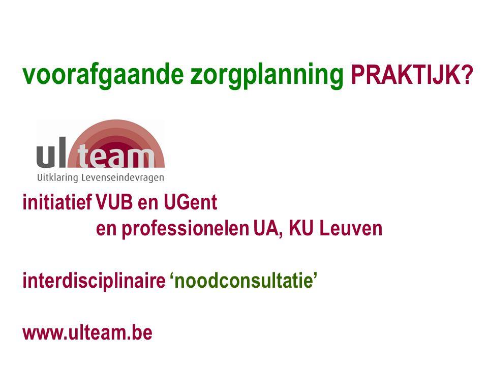 initiatief VUB en UGent en professionelen UA, KU Leuven interdisciplinaire 'noodconsultatie' www.ulteam.be
