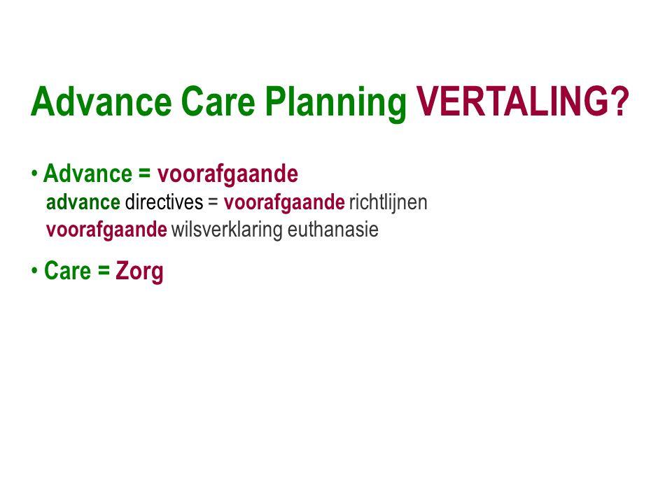 Advance Care Planning VERTALING.