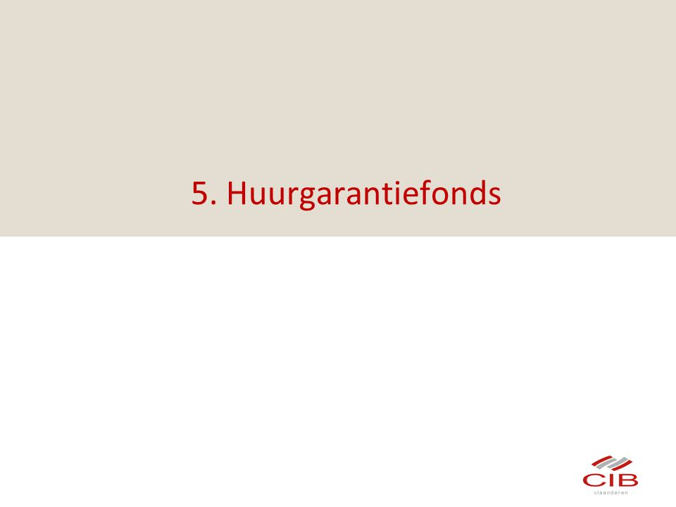 5. Huurgarantiefonds