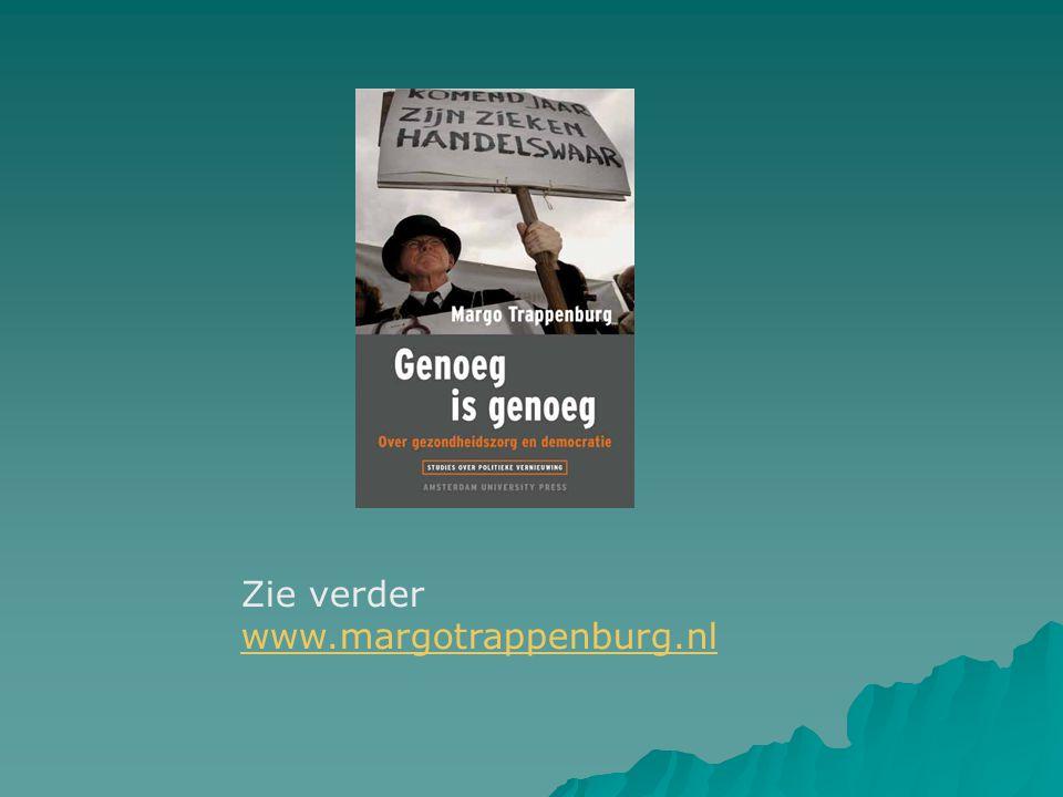 Zie verder www.margotrappenburg.nl