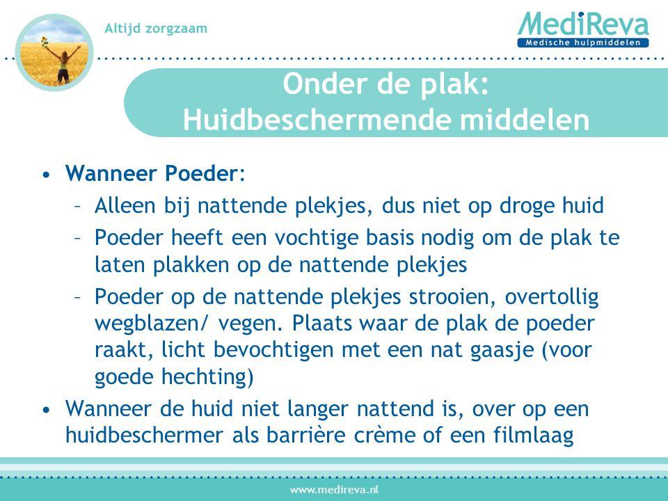 www.medireva.nl Onder de plak: Opvulmiddelen Pasta •In vloeibare vorm(tube) •Pasta ringen •Pasta strips •Pasta wiggetjes •Pasta ogen