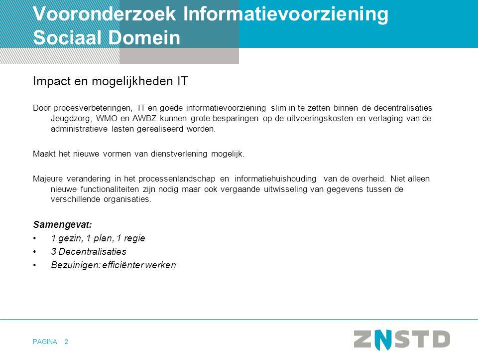 PAGINA3 VISD proces •Opdrachtgever: VNG, SZW, BZK •Opdrachtnemer: KING •Co-creatie door initiatiefgemeenten: –Nieuwegein –Ede –Leeuwarden –Enschede –Zaanstad –Utrecht –Lopik –Horst a/d Maas –Boxtel –Eindhoven –Leiden –Almere –Delft •16 reviewgemeenten •Deelopdrachten: –Programma van eisen ICT –Procesmodel –Privacy en gegevensuitwisseling •Aanpak –Snelkookpansessies per deelopdracht –Afstemsessies initiatiefgemeenten –Feedbacksessies met reviewgemeenten Verkenning Informatievoorziening Sociaal Domein http://www.kinggemeenten.nl/king-kwaliteitsinstituut-nederlandse-gemeenten/over-king/nieuws/2013/informatievoorziening-decentralisaties-vraagt-om-gezamenlijke-aanpak