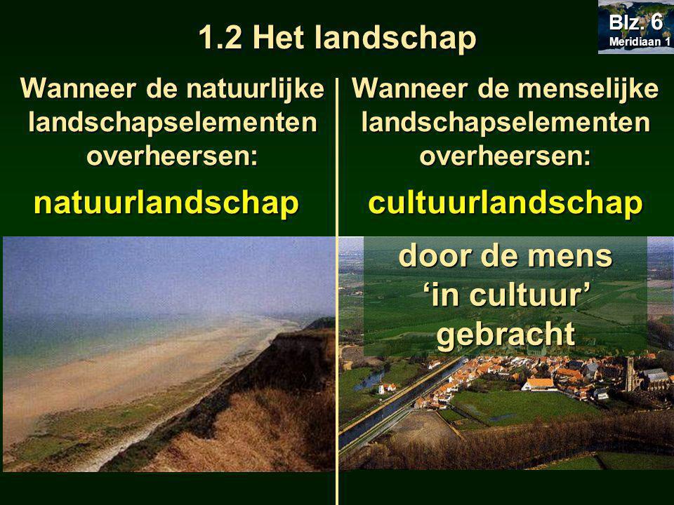 Landschap en foto 1.In de aardrijkskunde bestuderen we het aardoppervlak.