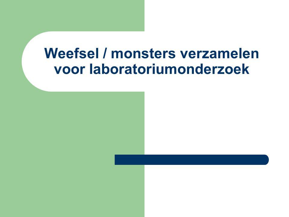 Weefsel / monsters verzamelen voor laboratoriumonderzoek