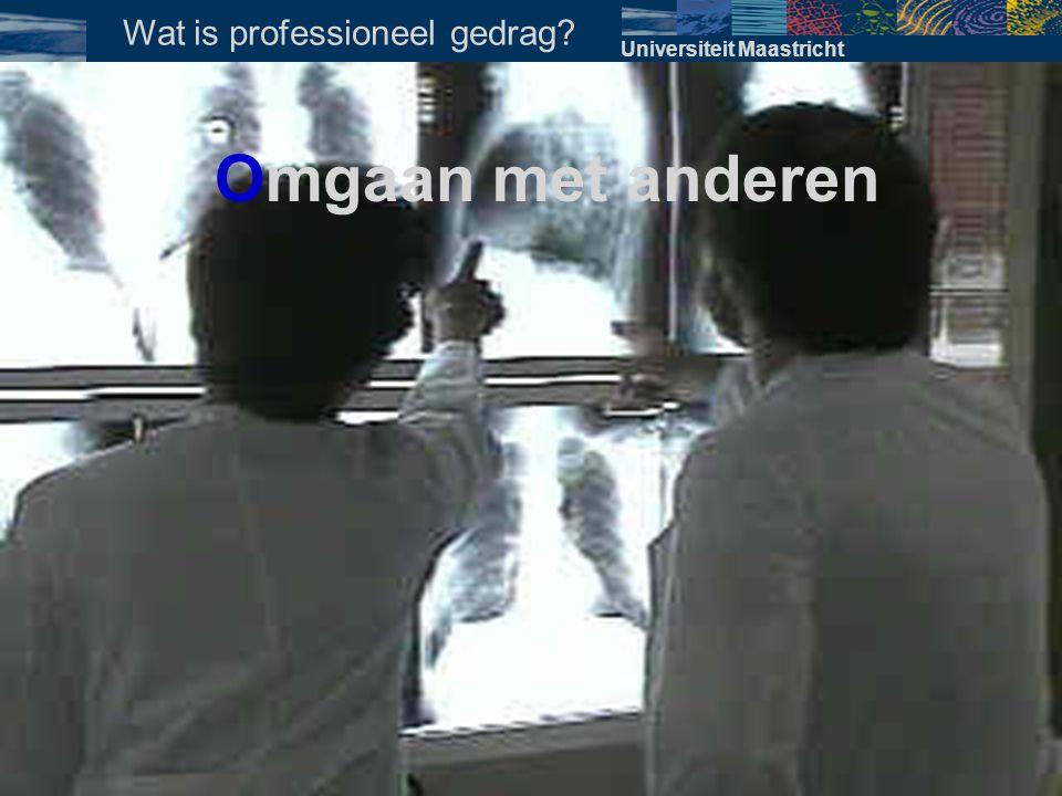Universiteit Maastricht Waarom relevant.