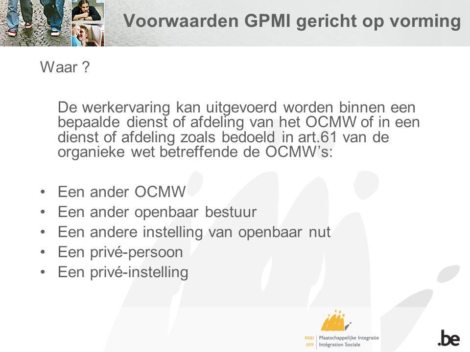Voorwaarden GPMI gericht op vorming Waar .