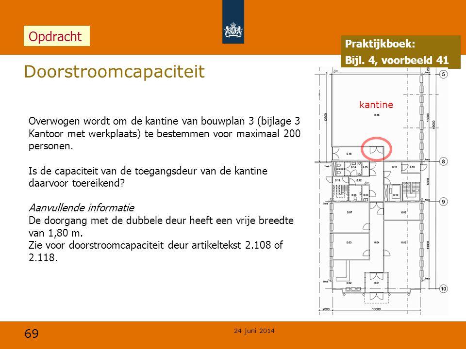 69 Doorstroomcapaciteit 24 juni 2014 Overwogen wordt om de kantine van bouwplan 3 (bijlage 3 Kantoor met werkplaats) te bestemmen voor maximaal 200 p