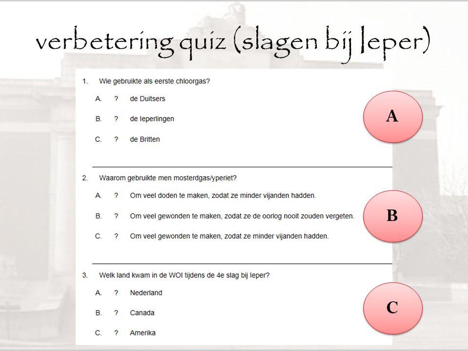 verbetering quiz (loopgravenoorlog) A A B B C C