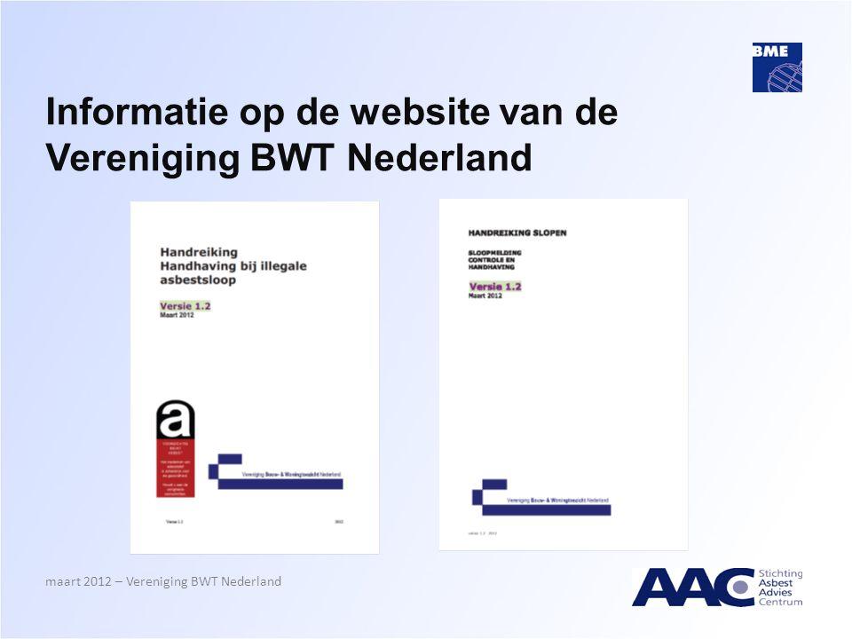 Informatie op de website van de Vereniging BWT Nederland maart 2012 – Vereniging BWT Nederland
