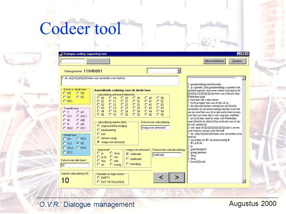 'O.V.R.' Dialogue management Augustus 2000 Codeer tool