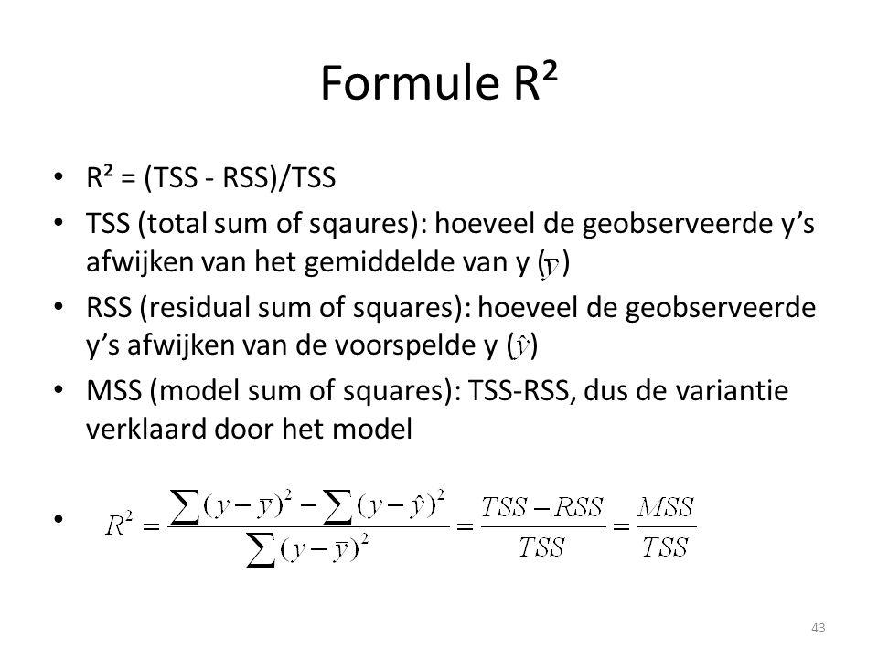 Formule R² • R² = (TSS - RSS)/TSS • TSS (total sum of sqaures): hoeveel de geobserveerde y's afwijken van het gemiddelde van y ( ) • RSS (residual sum of squares): hoeveel de geobserveerde y's afwijken van de voorspelde y ( ) • MSS (model sum of squares): TSS-RSS, dus de variantie verklaard door het model • 43