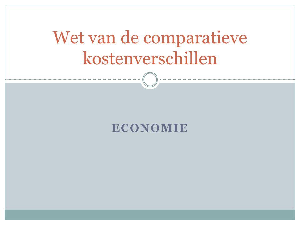 Wet van Ricardo De gezamenlijke welvaart van landen neemt toe als elk land zich toelegt op het voortbrengen van producten waarin het comparatieve kostenvoordelen heeft (Wet van Ricardo).