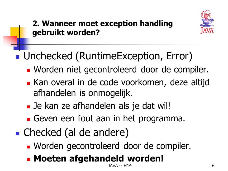 JAVA -- H145 2.Wanneer moet exception handling gebruikt worden.