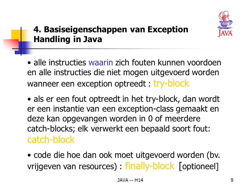 JAVA -- H148 Voorbeeld - (1) public class Zero { public static void main(String[] args) { int teller = 10, noemer = 0; System.out.println( teller / noemer); } } -> SYSTEEMFOUTBOODSCHAP: java.lang.ArithmeticException: / by zero at Zero.main (Zero.java:4)