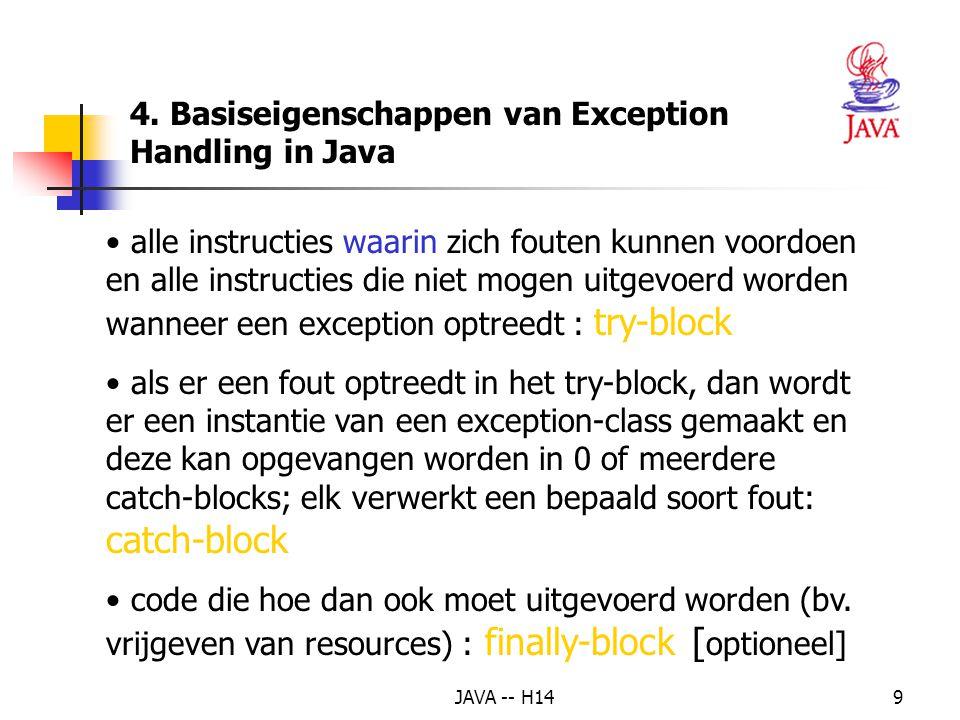 JAVA -- H1419 public void actionPerformed (ActionEvent event) { if (event.getSource() == invoerVak) { try { int getal = Integer.parseInt(invoerVak.getText()); resultaat.setText( Verdubbelde waarde is + (2 * getal)); } catch (NumberFormatException e) { resultaat.setText( Fout in getal: herbegin ); } finally {invoerVak.setText( ); invoerVak.requestFocus();} } // einde if } // einde actionPerformed } // einde klasse