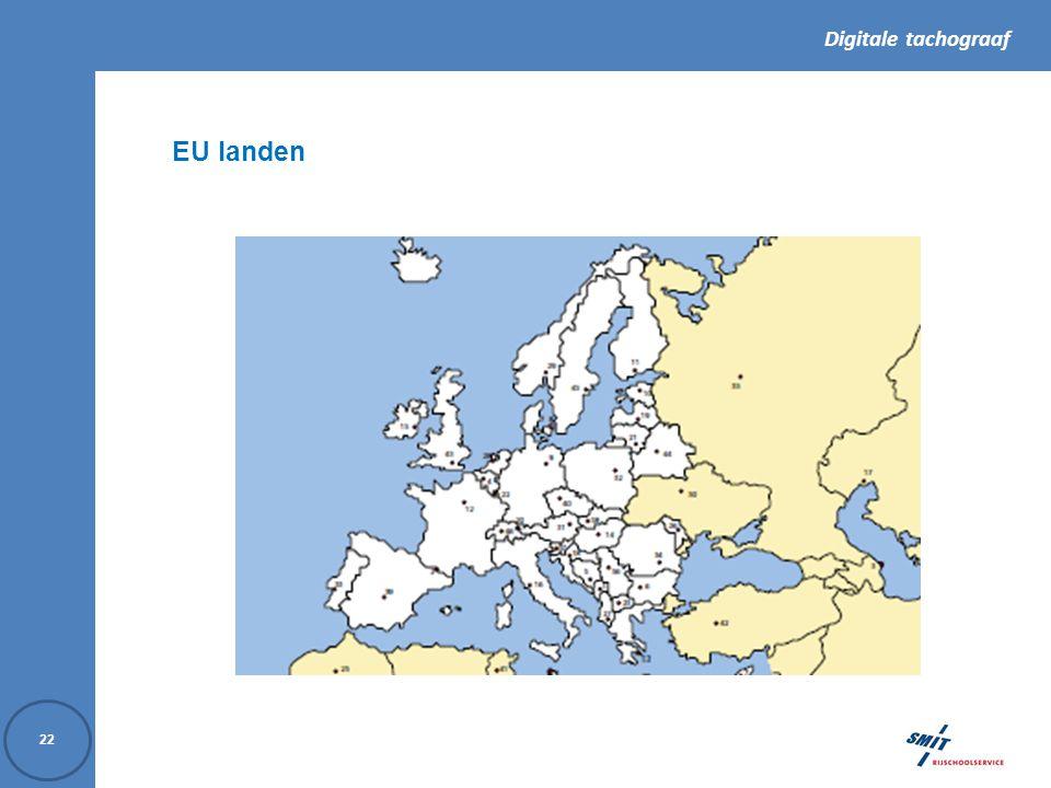 Digitale tachograaf 22 EU landen