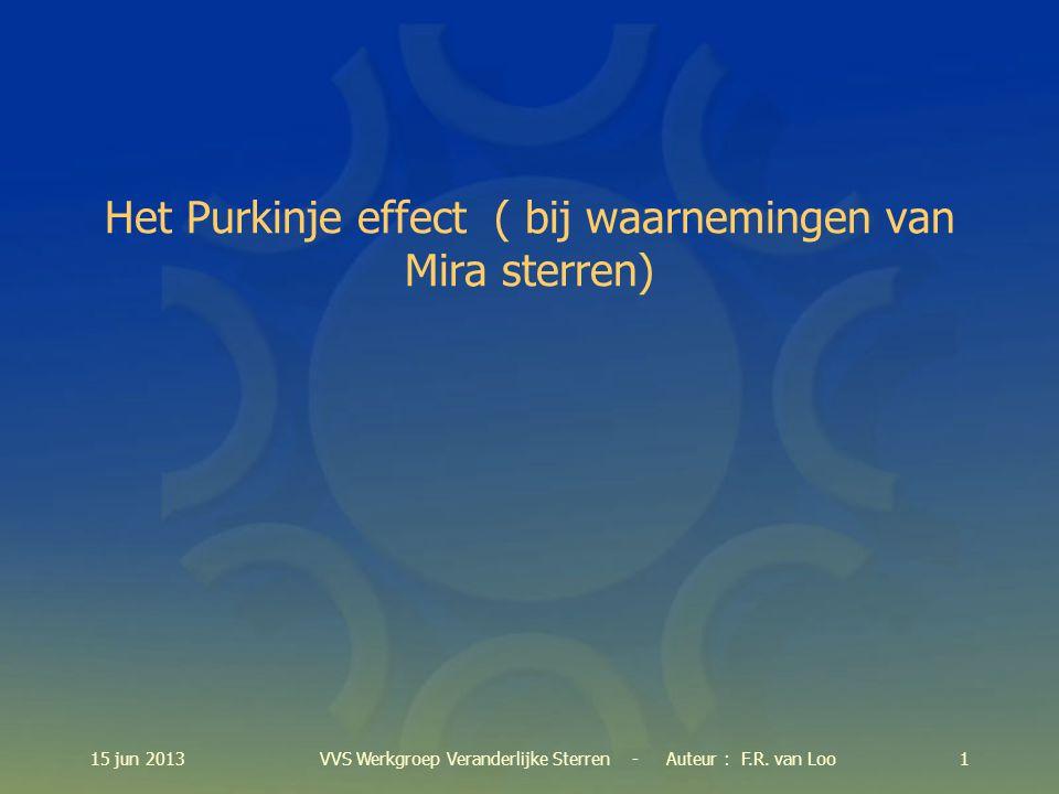 115 jun 2013VVS Werkgroep Veranderlijke Sterren - Auteur : F.R.