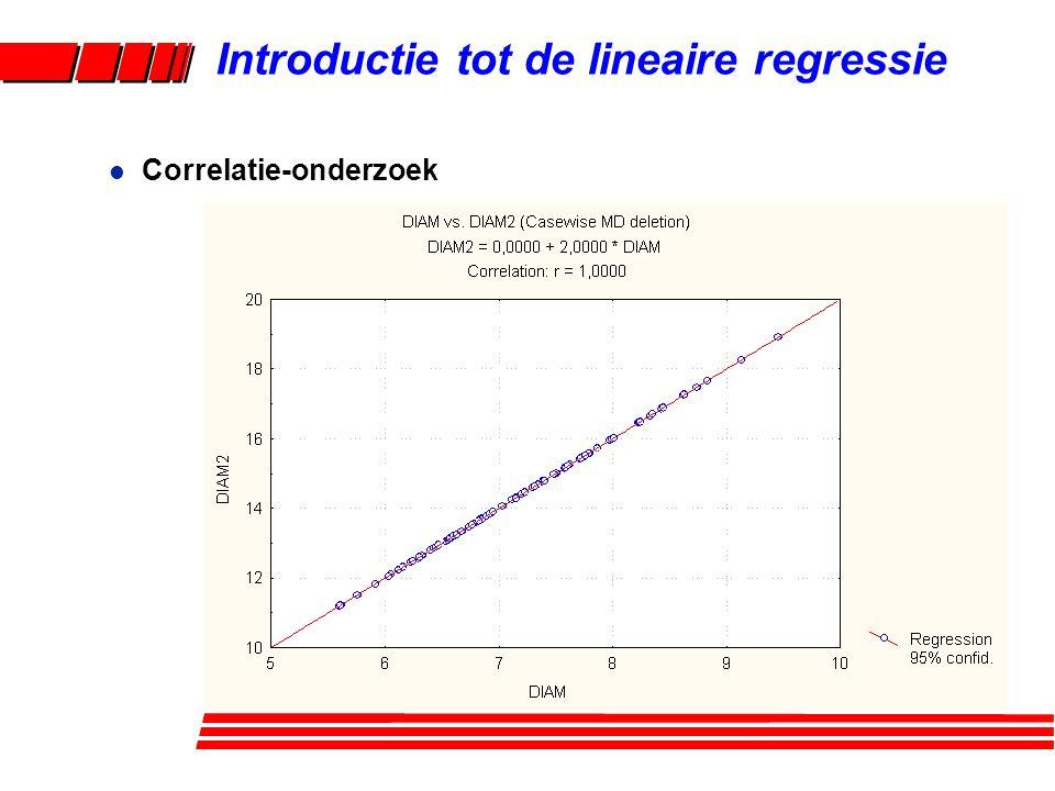 l Correlatie-onderzoek Introductie tot de lineaire regressie