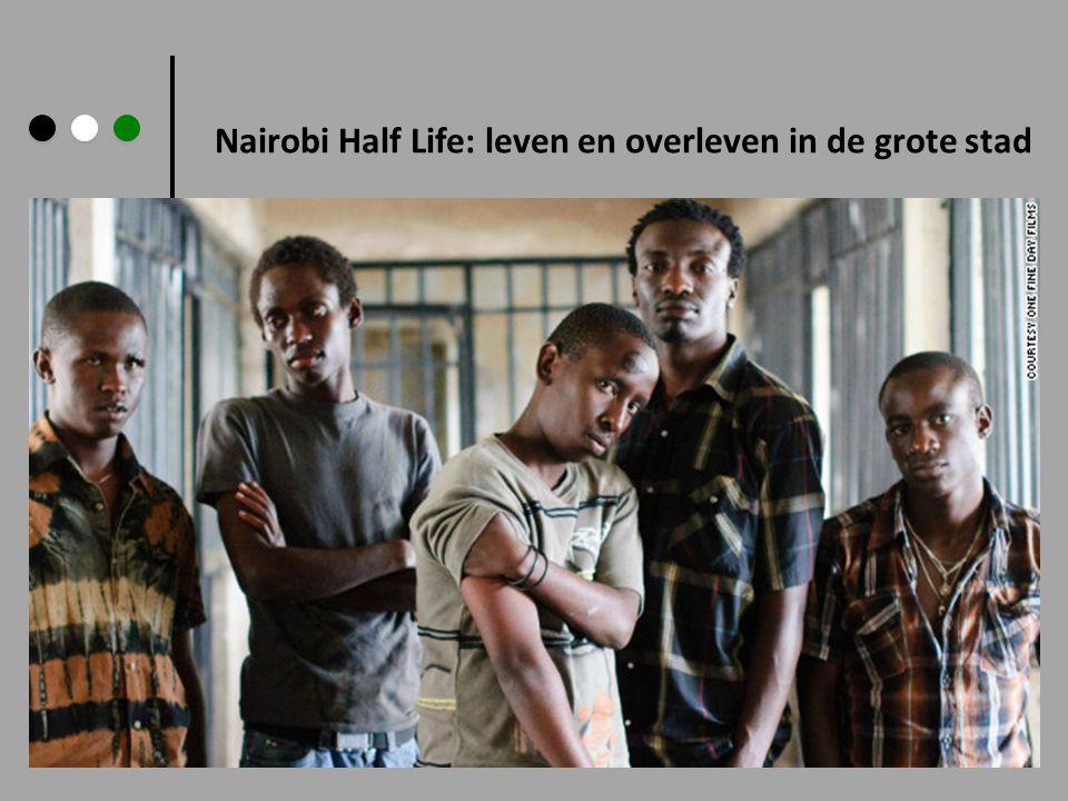 Nairobi Half Life: leven en overleven in de grote stad
