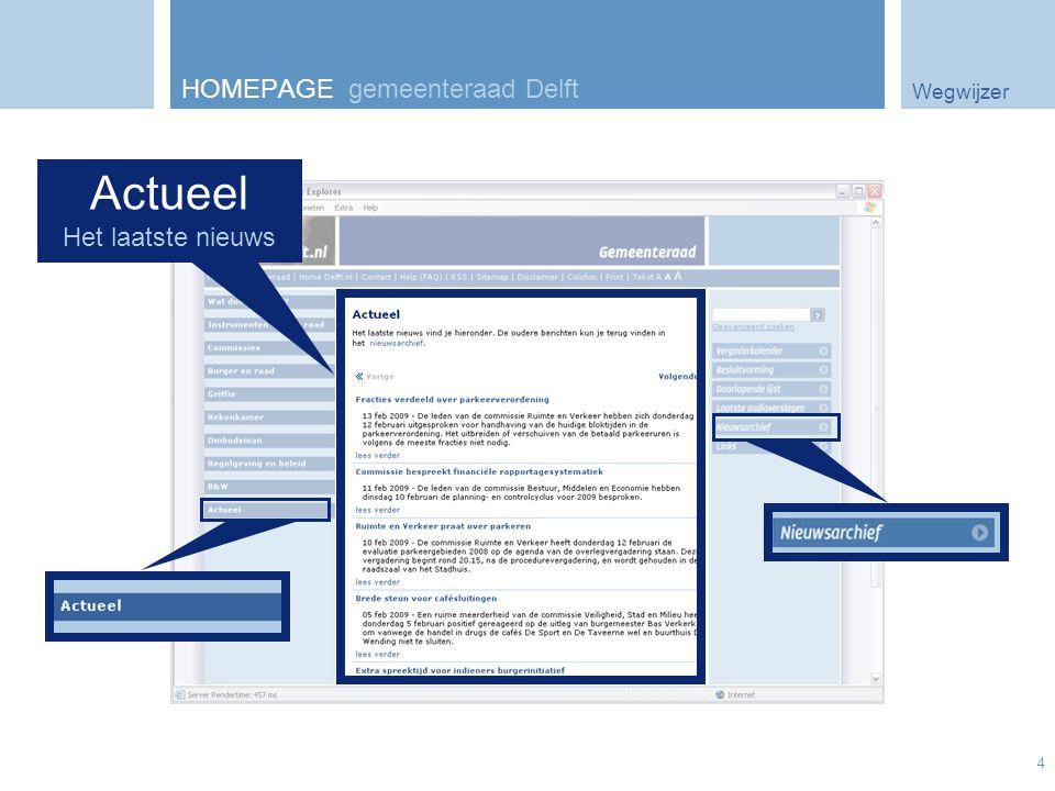 Wegwijzer 4 HOMEPAGE gemeenteraad Delft Actueel Het laatste nieuws