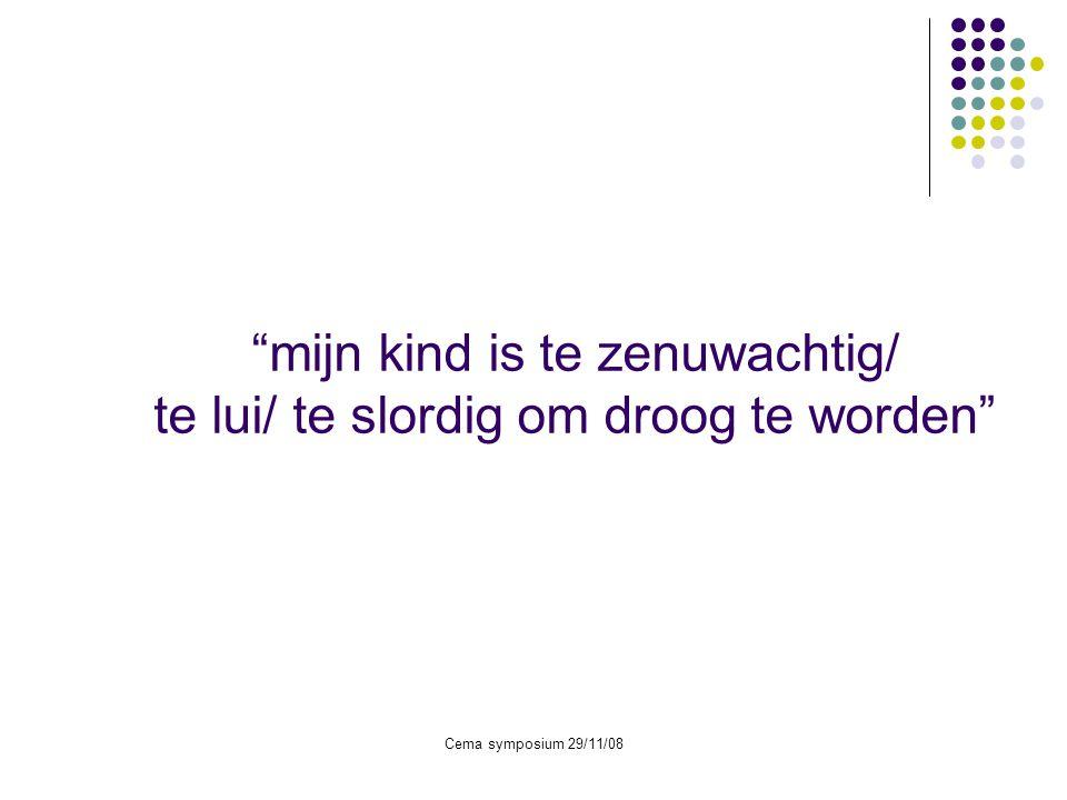Cema symposium 29/11/08 Wanneer starten.