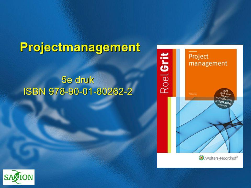 Projectmanagement 5e druk ISBN 978-90-01-80262-2