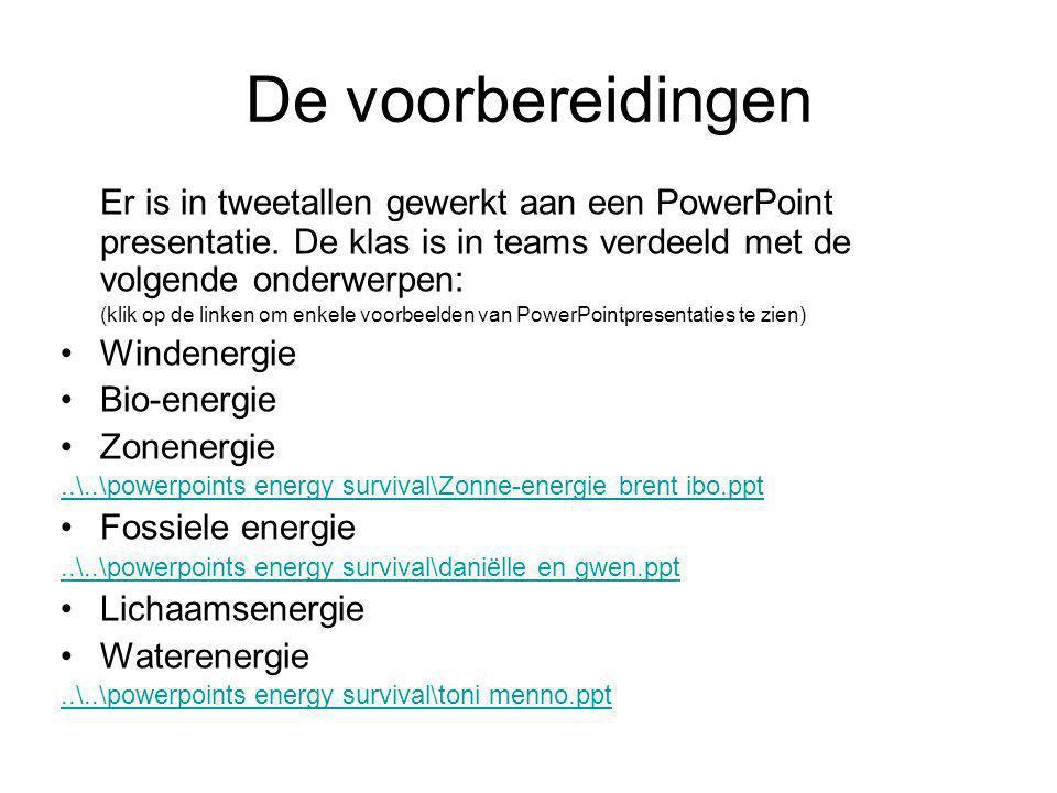 De voorbereidingen Er is in tweetallen gewerkt aan een PowerPoint presentatie. De klas is in teams verdeeld met de volgende onderwerpen: (klik op de l