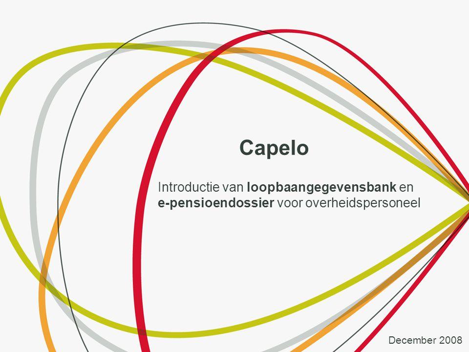 Capelo Introductie van loopbaangegevensbank en e-pensioendossier voor overheidspersoneel December 2008
