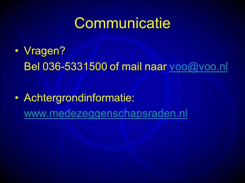 Communicatie •Vragen.